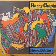 Discos de vinilo: HARRY CHAPIN - PORTRAIT GALLERY U S A - ELEKTRA - 1975 GAT. Lote 34443399