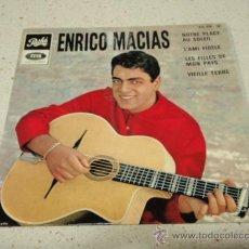 Discos de vinilo: ENRICO MACIAS ( NOTRE PLACE AU SOLEIL - L'AMI FIDÉLE - LES FILLES DE MON PAYS - VIEILLE TERRE ) . Lote 34433045