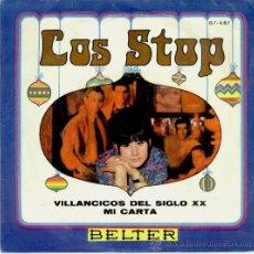 LOS STOP - VILLANCICOS DEL SIGLO XX - MI CARTA - SG SPAIN 1968 - EX / EX