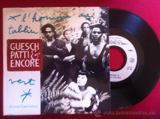 """7""""SINGLE-GUESCH,PATTY & ENCORE-L'HOMME AU TABLIER VERT(FLEURS CARNIVORES) (Música - Discos - Singles Vinilo - Pop - Rock Internacional de los 90 a la actualidad)"""