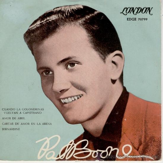 PAT BOONE - CUANDO LAS GOLONDRINAS VUELVAN A CAPISTRANO - EP SPAIN 1958 - EX / VG++ (Música - Discos de Vinilo - EPs - Pop - Rock Internacional de los 50 y 60)