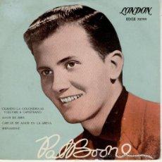 Discos de vinilo: PAT BOONE - CUANDO LAS GOLONDRINAS VUELVAN A CAPISTRANO - EP SPAIN 1958 - EX / VG++. Lote 34454425