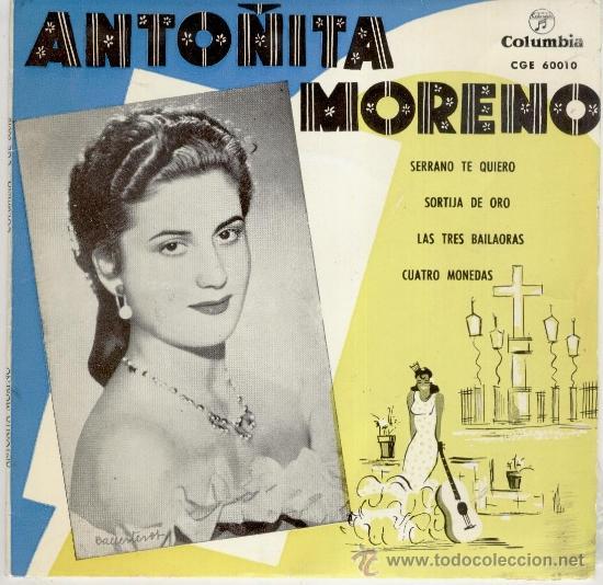 ANTOÑITA MORENO - SERRANO TE QUIERO - SORTIJA DE ORO + 2 - EP SPAIN 1958 - PRACTICAMENTE NUEVO (Música - Discos de Vinilo - EPs - Flamenco, Canción española y Cuplé)