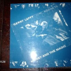Discos de vinilo: GERRY LAFFY - MONEY AND THE MAGIC . Lote 34458587