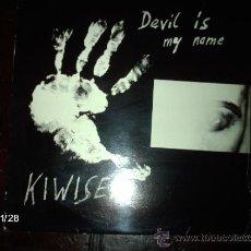 Discos de vinilo: KIWISEX - DEVIL IS MY NAME . Lote 34469264
