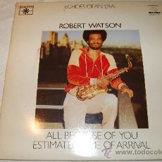 Discos de vinilo: ROBERT WATSON ECHOES OFAN ERA 2 L.P.. Lote 34465229