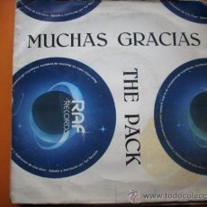 Discos de vinilo: THE PACK /MUCHAS GRACIAS BY THE PACK / SINGLE RAF RECORDS 1982. Lote 34473874
