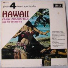 Discos de vinilo: HAWAII - FRANK CHACKSFIELD Y SU ORQUESTA. Lote 34477527