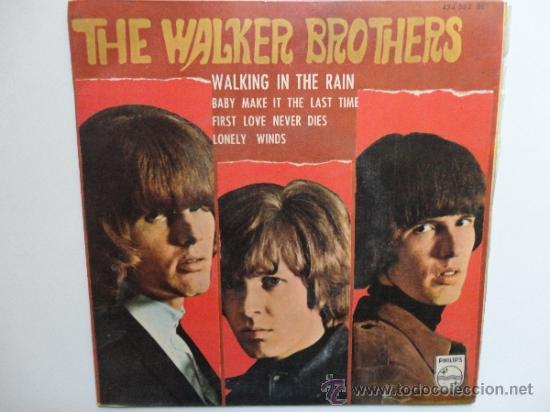 THE WALKER BROTHERS WALKING IN THE RAIN + 3 SPANISH EP 1967. PHILIPS. (Música - Discos de Vinilo - EPs - Pop - Rock Internacional de los 50 y 60)