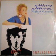 Discos de vinilo: MIRO MIROE - NIGHTS OF ARABIA MAXI SINGLE. Lote 34484677