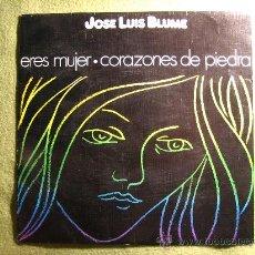 Discos de vinilo: JOSE LUIS BLUME--ERES MUJER--CORAZONES DE PIEDRA. BEVERLY RECORDS 1976..RARO !!!. Lote 34487876