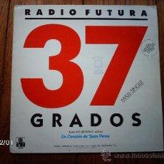 Discos de vinilo: RADIO FUTURA - 37 GRADOS. Lote 34525536