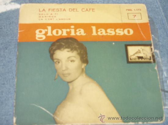 GLORIA LASSO: LA FIESTA DEL CAFE, SOLO A TI, MARINGA, ÇA C`EST L`AMOUR + REGALO DE UN REPORTAJE 1957 (Música - Discos - Singles Vinilo - Solistas Españoles de los 50 y 60)