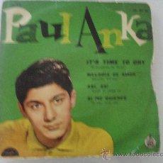 Discos de vinilo: PAUL ANKA -IT'S TIME TO CRY + 3 EP 1960. Lote 34515796