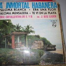 Discos de vinilo: CORAL CREVILLENTINA - LA INMORTAL HABANERA EP. Lote 34509546