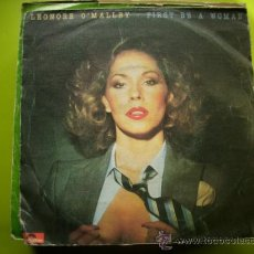 Discos de vinilo: LEONORE O'MALLEY - FIRST BE A WOMAN / PUT A RAINBOW IN YOUR HEART - SINGLE ESPAÑOL DE 1981. Lote 179953151