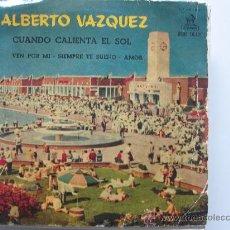 Discos de vinilo: ALBERTO VAZQUEZ EP ODEON ED.ESPAÑOLA. Lote 34522924