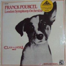 Discos de vinilo: FRANK POURCEL CON LA LONDON SIMPHONY ORCHESTRA: CLASSIC IN DIGITAL VOL 2, EMI. PRECINTADO. Lote 34523813