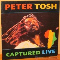 Discos de vinilo: PETER TOSH - CAPTURED LIVE ENGLAND - EMI - 1984. Lote 34532072