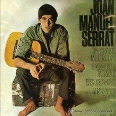 Discos de vinilo: JOAN MANUEL SERRAT (LOTE DE 3 EP'S). Lote 34551118