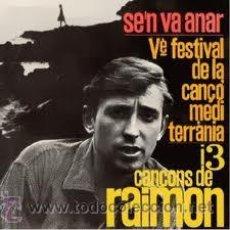 Discos de vinilo: RAIMON (LOTE 3 EP'S). Lote 34551172