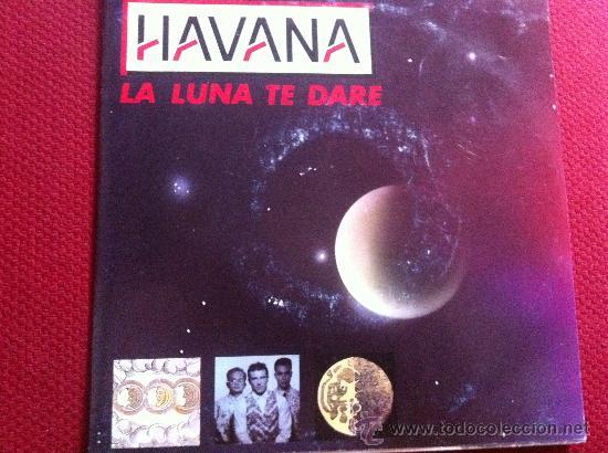Discos de vinilo: 7SINGLE - HAVANA - LA LUNA TE DARE - PROMO - Foto 1 - 34565340
