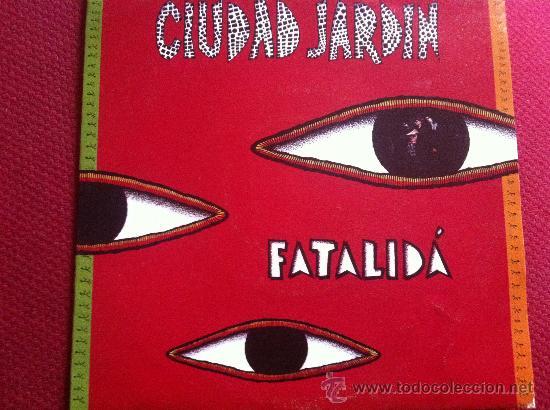 Discos de vinilo: 7SINGLE - CIUDAD JARDIN - FATALIDA - PROMO - Foto 1 - 34565402