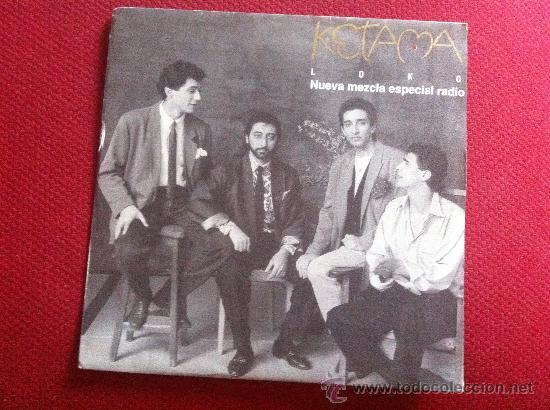 Discos de vinilo: 7SINGLE - KETAMA - LOKO - PROMO-ESPECIAL RADIO - Foto 1 - 34565651