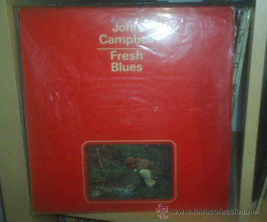 JOHN CAMPBELL - FRESH BLUES - DIABOLO 1971 - DISCO POKORA - RARO, SOLO PUBLICADO EN ESPAÑA (Música - Discos - LP Vinilo - Pop - Rock - Extranjero de los 70)