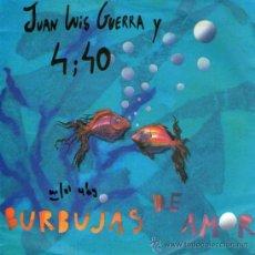 Discos de vinilo: JUAN LUIS GUERRA - SINGLE VINILO 7'' - EDITADO EN ALEMANIA - BURBUJAS DE AMOR + A PEDIR SU MANO. Lote 207458457