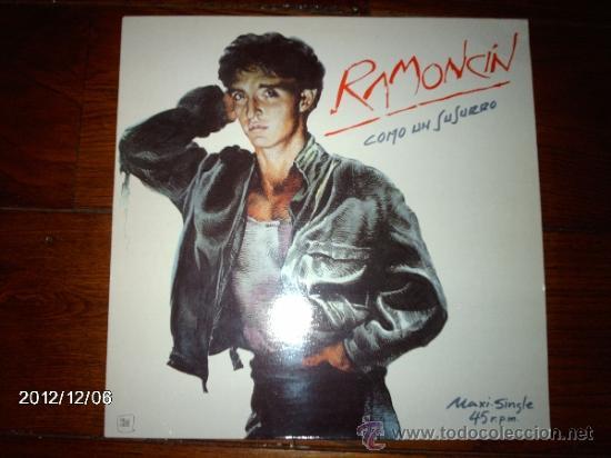 RAMONCIN - COMO UN SUSURRO (Música - Discos de Vinilo - Maxi Singles - Solistas Españoles de los 70 a la actualidad)