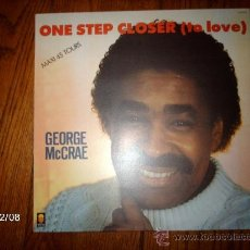 Discos de vinilo: GEORGE MCCRAE - ONE STEP CLOSER (TO LOVE) . Lote 34640122