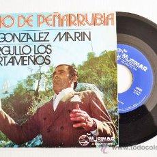 Discos de vinilo: NIÑO DE PEÑARRUBIA - A GONZALEZ MARIN/ORGULLO LOS CARTAMEÑOS ¡¡NUEVO!! (MUSIMAR SINGLE 1973) ESPAÑA. Lote 34598599