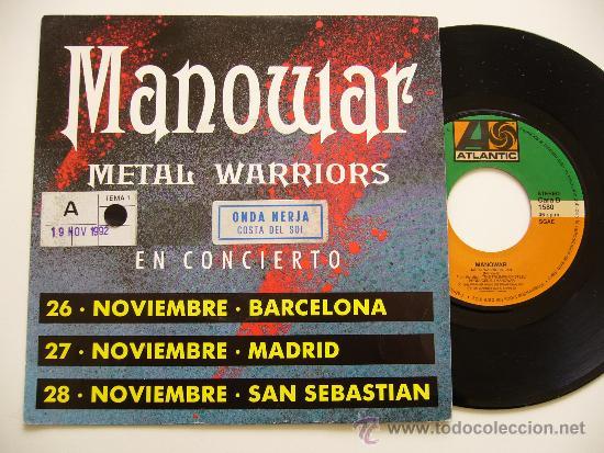 MANOWAR. 7 SINGLE. METAL WARRIORS. EDICIÓN ESPAÑOLA PROMOCIONAL (Música - Discos - Singles Vinilo - Heavy - Metal)