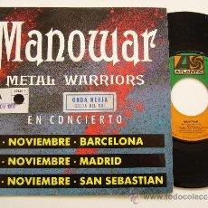 Discos de vinilo: MANOWAR. 7 SINGLE. METAL WARRIORS. EDICIÓN ESPAÑOLA PROMOCIONAL. Lote 34603492