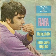 Discos de vinilo: RAFA: BLA, BLA, BLA, BLA (SIGLE DE 1968). Lote 34609197