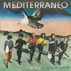 Discos de vinilo: MEDITERRÁNEO: ARRABAL Y MI AMIGO (SIGLE DE 1982). Lote 34609216