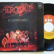 Discos de vinilo: AEROSMITH. 7 SINGLE. EL ULTIMO NIÑO. LAST CHILD. CBS 1976. EDICIÓN ESPAÑOLA. Lote 34614141