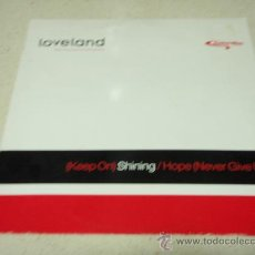 Discos de vinilo: LOVELAND FEATURING RACHEL MCFARLANE ( (KEEP ON)SHINING ) FULL ON VOCAL MIX + STATESIDE VOCAL MIX . Lote 34623474