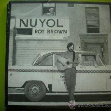 Discos de vinilo: ROY BROWN,NUYOL /AYUBURI+DIANA DE GUILARTE /SINGLE 1987 HLIARGI. Lote 34627962