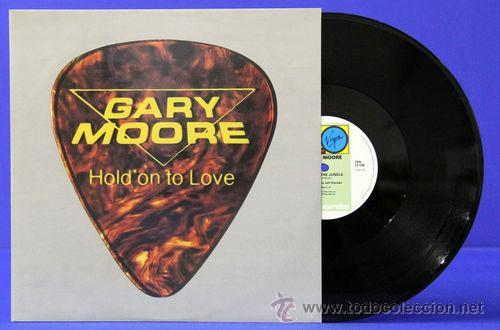 Discos de vinilo: GARY MOORE / hold on to love 1983 !! RARO MAXI 3 TEMAS !! EDIT.ORIG.UK !!! IMPECABLE !! - Foto 3 - 34632831