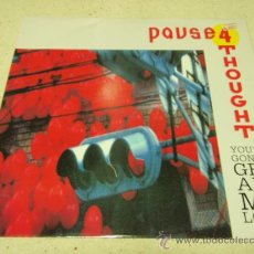 Discos de vinilo: POUSE 4 THOUGHT ( YO'RE GONNA GET ALL MY LOVE + DUB MIX - KEEP ON KEEPIN' ON ) ENGLAND-1990 MAXI45 . Lote 34639599