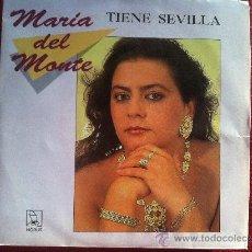"Discos de vinilo: 7"" SINGLE - MARIA DEL MONTE - TIENE SEVILLA. Lote 34648568"