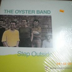 Discos de vinilo: THE OYSTER BAND, STEP OUTSIDE, POP - FOLK. Lote 34863226