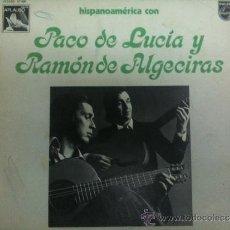 Discos de vinilo: LP PACO DE LUCIA Y RAMON DE ALGECIRAS HISPANOAMERICA CON. Lote 34654421
