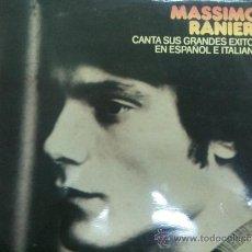 Discos de vinilo: LP MASSIMO RAINERI CANTA SUS GRANDES EXITOS EN ESPAÑOL E ITALIANO. Lote 34654861