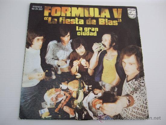 FORMULA V - LA FIESTA DE BLAS - LA GRAN CIUDAD - SINGLE VINILO 1974 (Música - Discos - Singles Vinilo - Otros estilos)