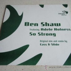 Discos de vinilo: BEN SHAW FEATURING ADELE HOLNESS ( SO STRONG ) ORIGINAL MIX + CASS/SLIDE U MEAT KATIE NO + DADDY,NOT. Lote 34667484