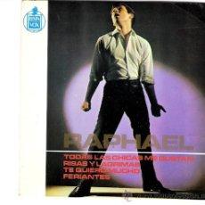 Discos de vinilo: DISCO DE RAPHAEL AÑO 1965 CON 4 CANCIONES (TODAS LAS CHICAS ME GUSTAN RISAS, Y LAGRIMAS..). Lote 34671070