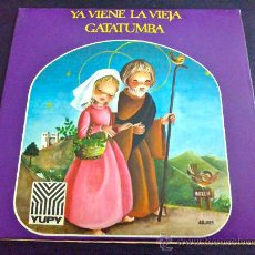 Discos de vinilo: VILLANCICOS - YA VIENE LA VIEJA - ORFEÓN INFANTIL DE ESPAÑA - SINGLE. Lote 34692160